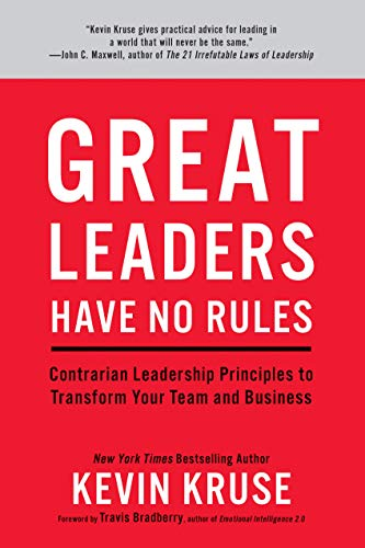 Great Leaders Have No Rules: Contrarian Leadership Principles to Transform Your Team and Business (English Edition)