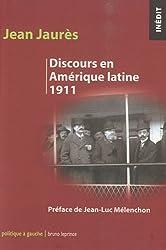 Discours en Amérique latine (1911)