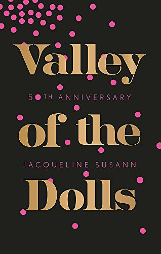 Valley Of The Dolls (Virago Modern Classics) por Jacqueline Susann