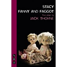 Stacey: Two Plays: WITH Fanny and Faggot by Jack Thorne (2007-01-25)