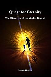 Quest for Eternity: The Discovery of the Worlds Beyond (English Edition)