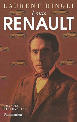Louis Renault (Grandes biographies)