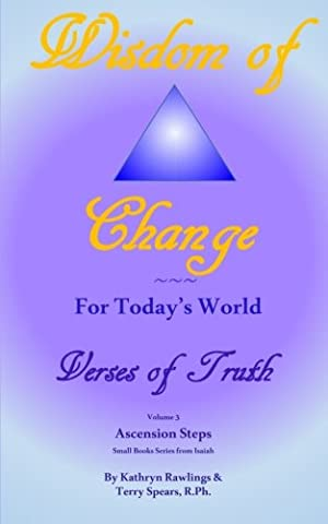 Wisdom of Change For Today's World: Verses of