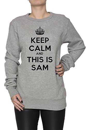 keep-calm-and-this-is-sam-donna-grigio-felpa-felpe-maglione-pullover-grey-womens-sweatshirt-pullover