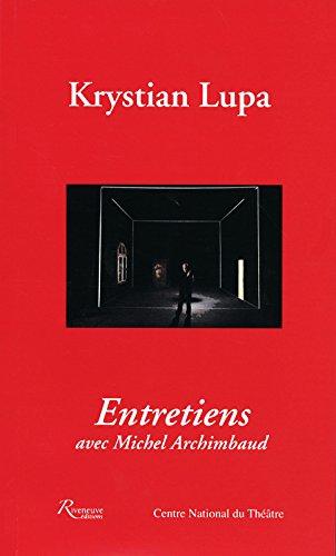 Entretiens Avec Michel Archimbaud [Pdf/ePub] eBook