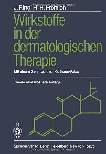 Wirkstoffe in der dermatologischen Therapie by Johannes Ring (1985-01-01)