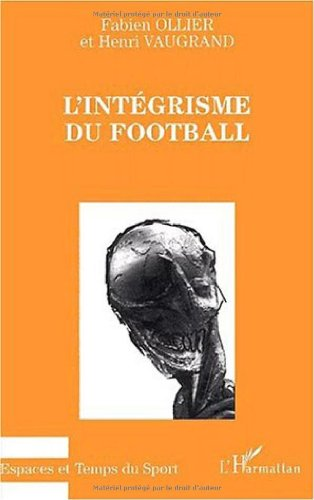 L'Intégrisme du football