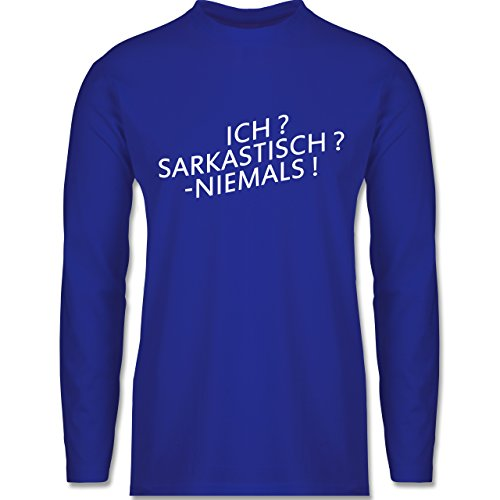 Shirtracer Statement Shirts Ich Sarkastisch Niemals Herren Langarmshirt  Royalblau
