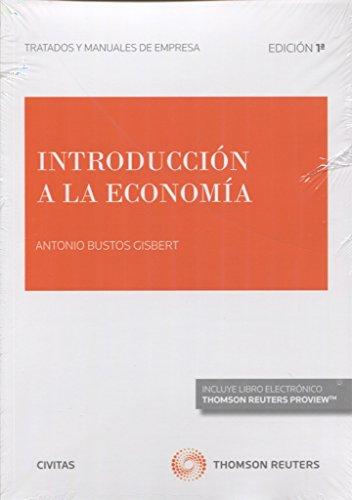 Introducción a la economia (Civitas (Tratados y Manuales de Empresa) por Antonio Bustos Gisbert