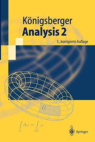 Analysis 2 (Springer-Lehrbuch) (German Edition)