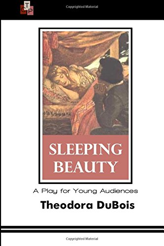 Sleeping Beauty: A Play for Young Audiences