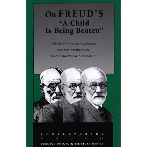 On Freud's A Child Is Being Beaten by ed Person Ethel Spector (1997-08-01)