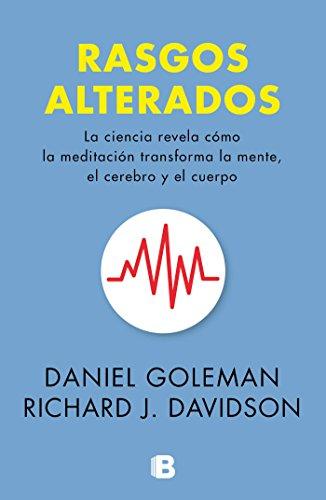 Rasgos Alterados / Altered Traits (Otros Titulos) por Daniel Goleman