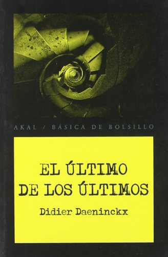 El último de los últimos (Básica de Bolsillo - Serie Novela Negra)