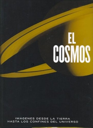 Cosmos, el - imagenes desde la tierra hasta los confines del universo (Libros Singulares)