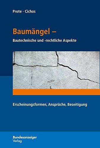 baumangel-bautechnische-und-rechtliche-aspekte-erscheinungsformen-anspruche-beseitigung