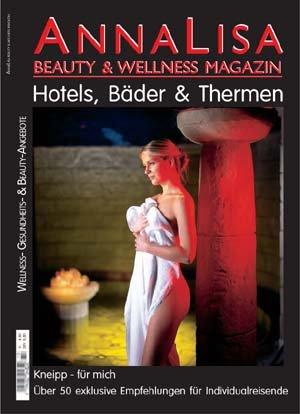 AnnaLisa Beauty & Wellness Magazin: Kneipp für mich. Über 50 exklusive Empfehlungen für Individualreisende