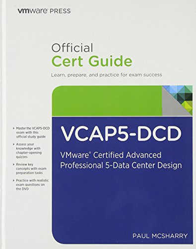 VCAP5-DCD Official Cert Guide (with DVD): VMware Certified Advanced Professional 5 - Data Center Design (Vmware Press Certification) por Paul McSharry