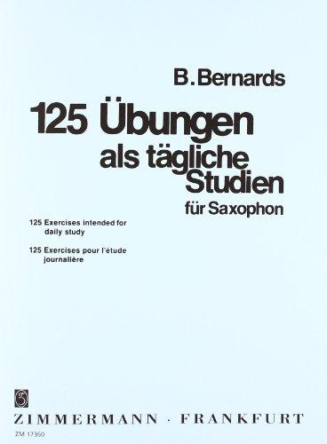 125 Übungen: als tägliche Studien. Saxophon.