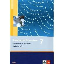 Lambacher Schweizer - Ausgabe für Bayern / Arbeitsheft 7. Schuljahr