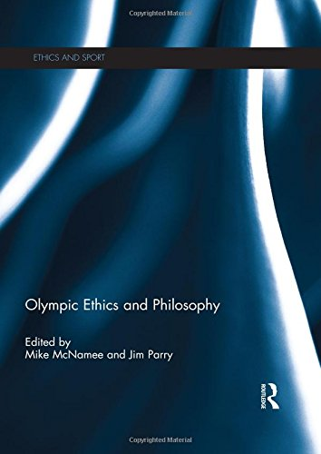 Olympic ethics and philosophy / ed. by Mike McNamee... [et al.] | McNamee, M.J.