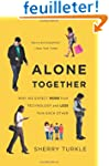 Alone Together: Why We Expect More fr...
