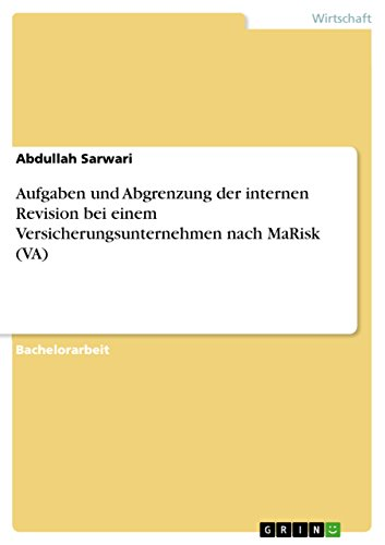 Aufgaben und Abgrenzung der internen Revision bei einem Versicherungsunternehmen nach MaRisk (VA)