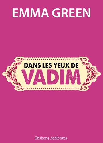 Dans les yeux de Vadim par Emma Green