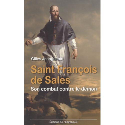 Saint François de Sales : Son combat contre le démon