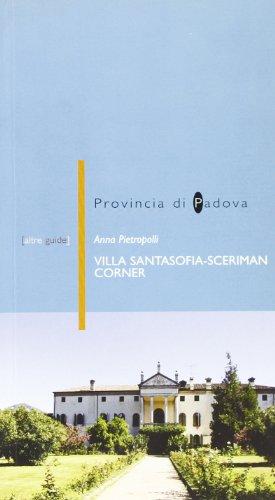Villa Santasofia Sceriman Corner a Vò Euganeo (PD) (Altreguide) por Anna Pietropolli