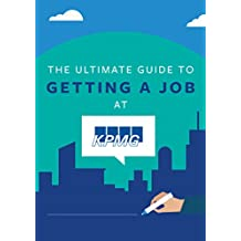 The Ultimate Guide To Getting A Job At KPMG: Discover Insider Secrets On Applying & Interviewing For A Job At One Of The Big 4 Accounting Firms (Big 4 Interview Guides Book 1) (English Edition)