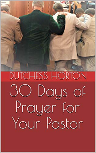30 Days of Prayer for Your Pastor (English Edition)