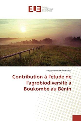 Contribution à l'étude de l'agrobiodiversité à boukombé au bénin par Pocoun Damè Kombienou