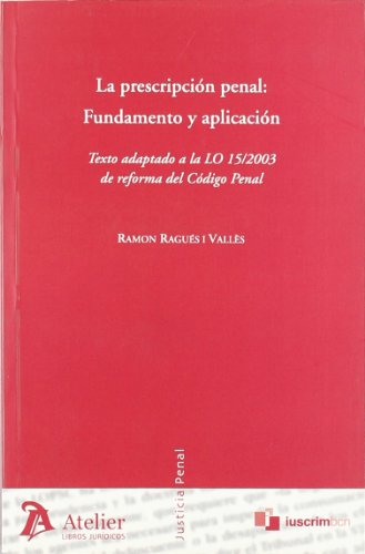 Prescripción Penal (Justicia Penal (atelier))