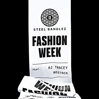 Fashion Week (feat. AJ Tracey & MoStack) [Explicit]