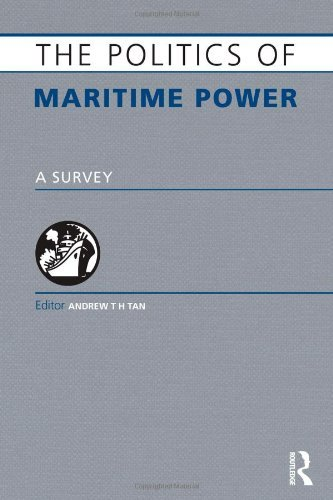 The Politics of Maritime Power: A Survey (2007-05-21)