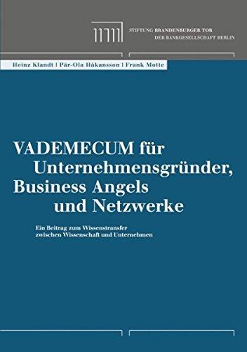 Vademecum für Unternehmensgründer, Business Angels und Netzwerke