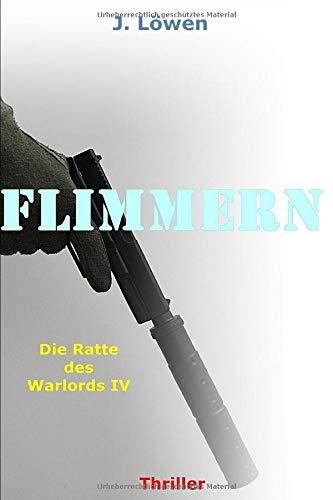 Flimmern (Die Ratte des Warlords, Band 4)