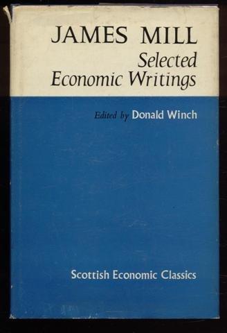 James Mill: Selected Economic Writings