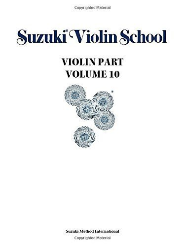 Suzuki Violin School, Volume 10: Violin Part (Suzuki Method Core Materials) by Staff, Alfred Publishing (1995) Paperback