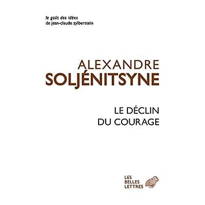 Le Déclin du courage (Le Goût des idées t. 44)
