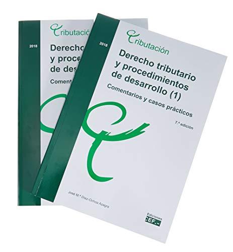 Derecho tributario y procedimientos de desarrollo. Comentarios y casos prácticos: Derecho tributario y procedimientos de desarrollo (2). Comentarios y casos prácticos por José María Díez-Ochoa Azagra