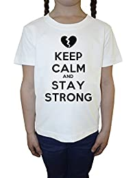 Keep Calm And Stay Strong Blanco Algodón Niña Niños Camiseta Manga Corta Cuello Redondo Mangas White Girls Kids T-shirt