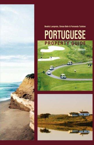 Portuguese Property Guide di Beatriz Lampreia,Simon Behr,Fernando Tainhas