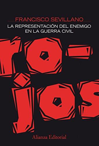 Rojos (Alianza Ensayo nº 328) por Francisco Sevillano Calero