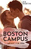 Boston Campus - Meant for You (Dearest 1) von Lex Martin