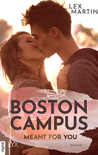 Buchseite und Rezensionen zu 'Boston Campus - Meant for You (Dearest 1)' von Lex Martin