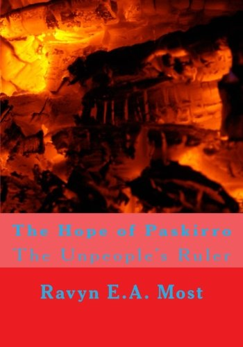 The Hope of Paskirro: The Unpeople's Ruler (Nimbostratus and Migmatite Series, Band 2)