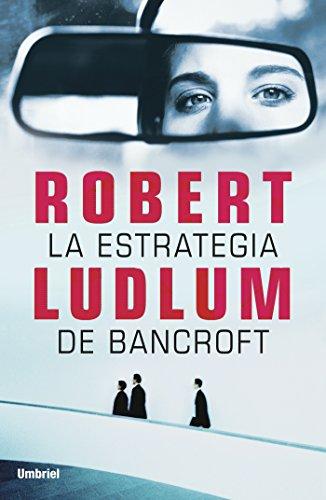 La estrategia de Bancroft (Umbriel thriller)
