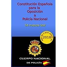 Constitución Española para la Oposición a Policía Nacional: 54 nuevos test: Volume 5 (Oposiciones Policía Nacional)